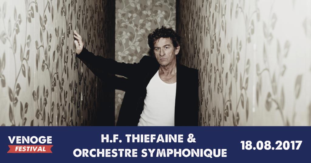 Venoge Festival - H.F. Thiéfaine